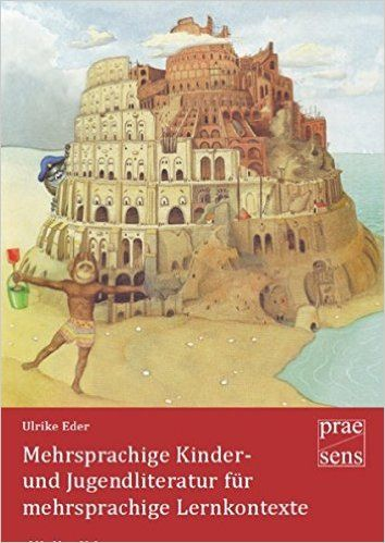Mehrsprachige Kinder- und Jugendliteratur für mehrsprachige Lernkontexte: Amazon.de: Ulrike Eder: Bücher