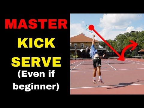 How To Hit A Perfect Kick Serve Easy Drills To Learn And Master Your Topspin Serve In Tennis Youtube Tenis