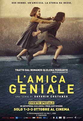 """In anteprima esclusiva al cinema """"L'AMICA GENIALE"""""""