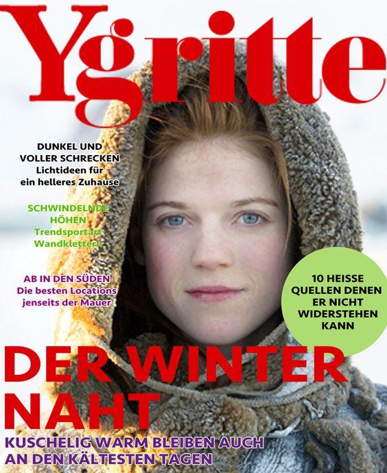 """""""Ygritte"""" - Die Zeitschrift für die moderne Wildlingsfrau"""