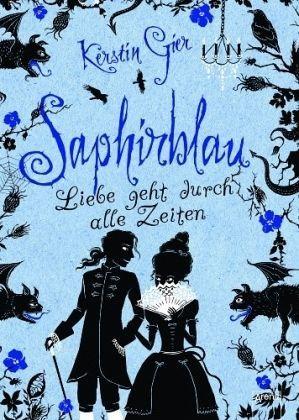 Saphirblau / Liebe geht durch alle Zeiten Bd.2 - Gier, Kerstin
