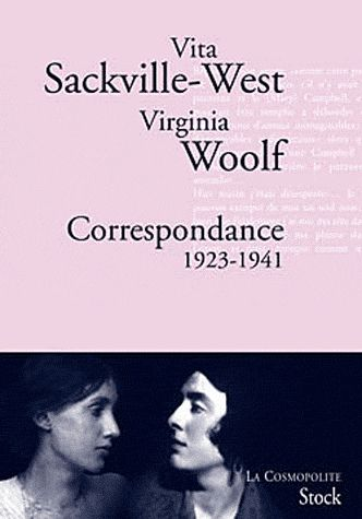Vita Sackville-West, Virginia Woolf, Correspondance 1923-1941