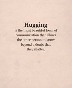 Hug Quotes And Sayings For Him And Her Romance Love Love Life Romantic Quote Love Romance Lovequote Sweet Romantic Quotes Hug Quotes Need A Hug Quotes