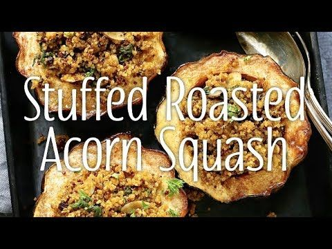 Yum Yummer Stuffed Roasted Acorn Squash Vegan Main Course