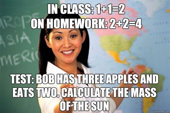 Unhelpful High School Teacher - so effing true! I hate math.