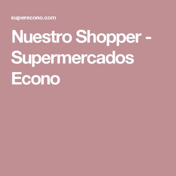 Nuestro Shopper - Supermercados Econo