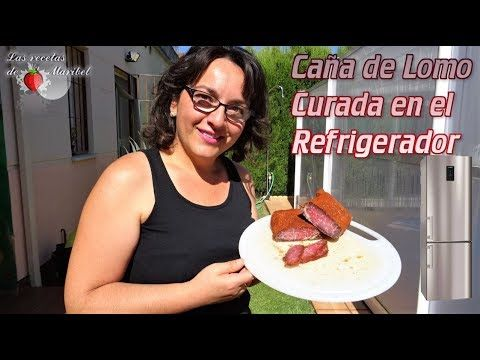 Caña De Lomo Curada En Refrigerador Fiambre Curado En Frigorífico Youtube Adobos Para Carnes Curar Receta Casera