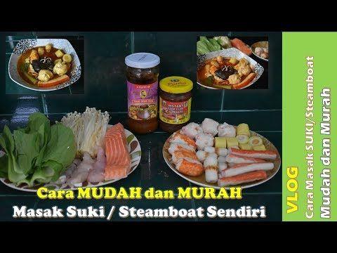 Cara Mudah Dan Murah Masak Suki Steamboat Sabu Sabu Tomyam Sendiri Di Rumah Youtube Masakan Resep Masakan Resep