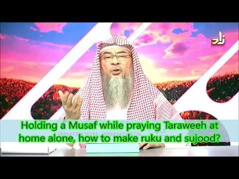 Holding A Musaf While Praying Taraweeh At Home Alone How To Make Ruku How To Read Quran Eid Prayer Hakeem