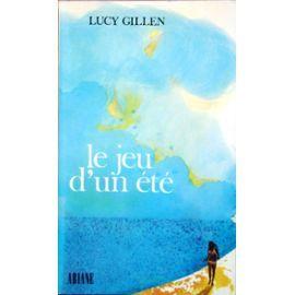 Le Jeu D'un Été. de GILLEN Lucy