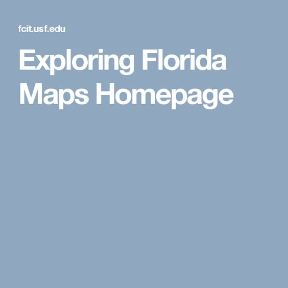 Exploring Florida Maps Homepage