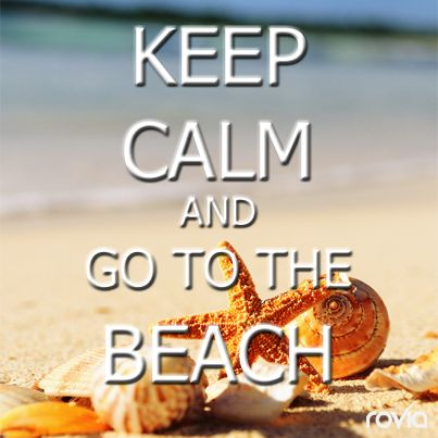 """KEEP CALM AND GO TO THE #BEACH! It's not too late to book your beach vacation for the holiday season! Check-out flights and hotels here: www.Rovia.com  """"LIKE"""" if you want to be at the beach right now!   ~Travel on! #booked #rovia"""