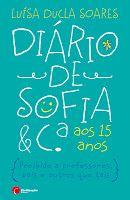 """Luísa Ducla Soares - """"Diário de Sofia & Cia aos Quinze Anos"""" (1994)"""