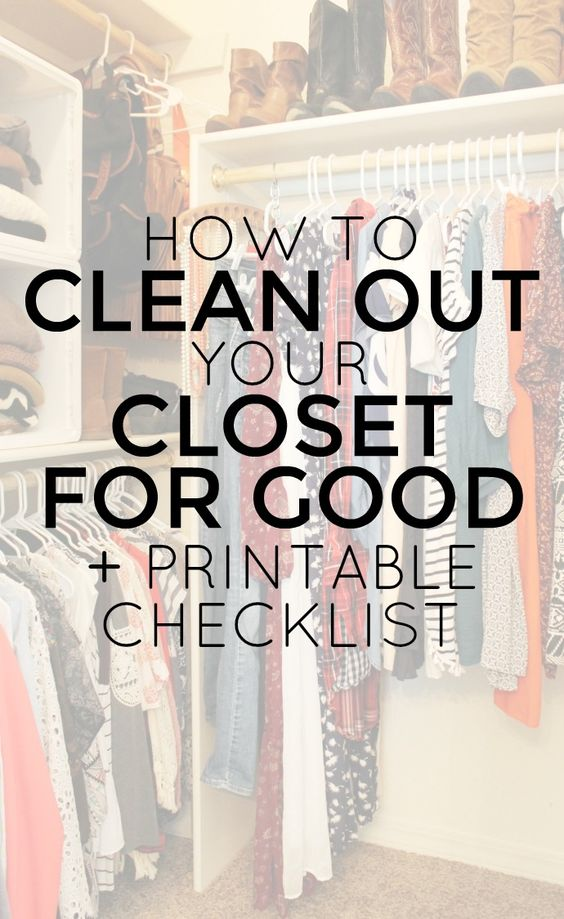 How to clean out your closet for good plus free printable - Cleaning out your closet ...