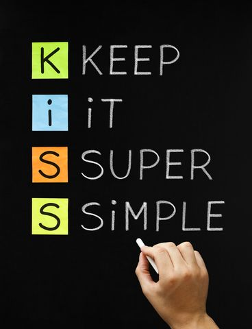 The K.I.S.S. Principle! What is it and Where Can You Apply It?