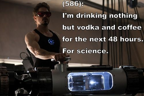 Tony Stark's commitment to science is legendary.
