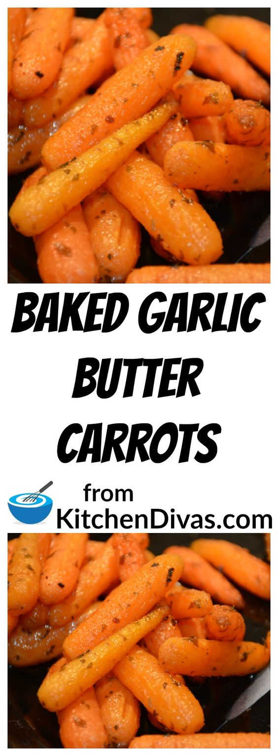 Baked garlic butter carrots recipe butter read more for 6 tablespoons butter