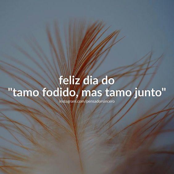 #Frases...☆ #Dia20Jul #DiaDoAmigo ☆ #TamusJunto! Apesar de tudo.