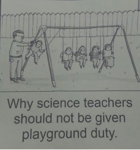 Funny Teacher Meme Showing A Science Teacher At Recess Doing A Physics Experiment With Students On A Swingse Teacher Humor Science Teacher Quotes Teacher Memes