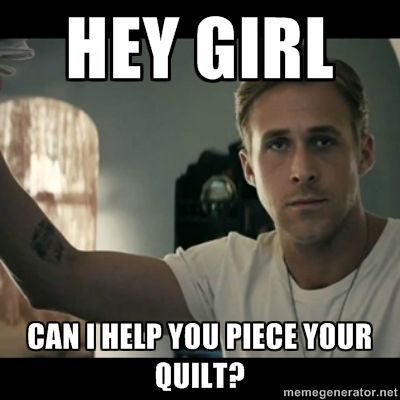 ryan gosling hey girl quilting - Google Search