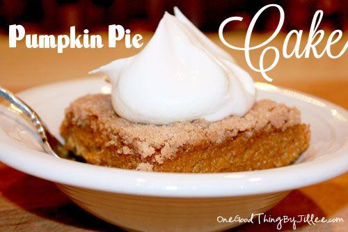 Better Than Pumpkin Pie.....CAKE!!   You will LOVE it!