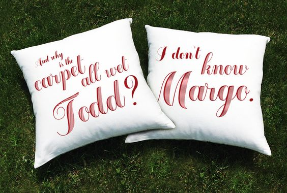 Christmas Vacation Movie Throw Pillow Cover SET (2 CASES) - National Lampoon Chevy Chase -Why is the Carpet All Wet Todd? I Don't Know Margo by BethanysRoom on Etsy https://www.etsy.com/listing/207885839/christmas-vacation-movie-throw-pillow