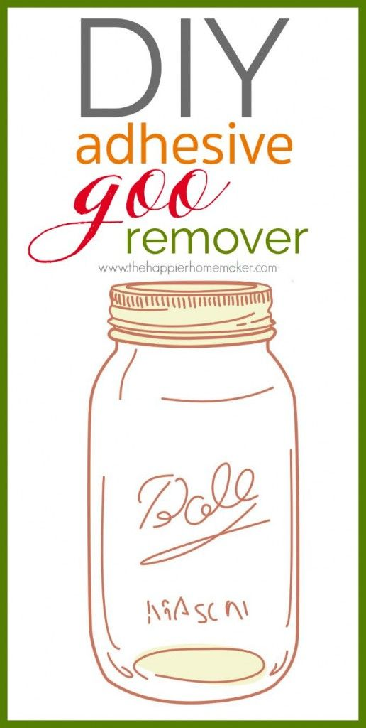 Diy Goo Remover Recipe Gets That Gross Sticky Adhesive Off Any Jar Great For Crafts Or Gifts