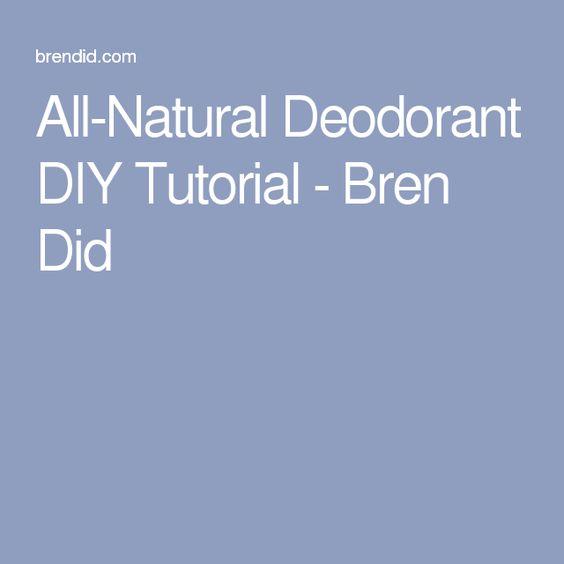 All-Natural Deodorant DIY Tutorial - Bren Did