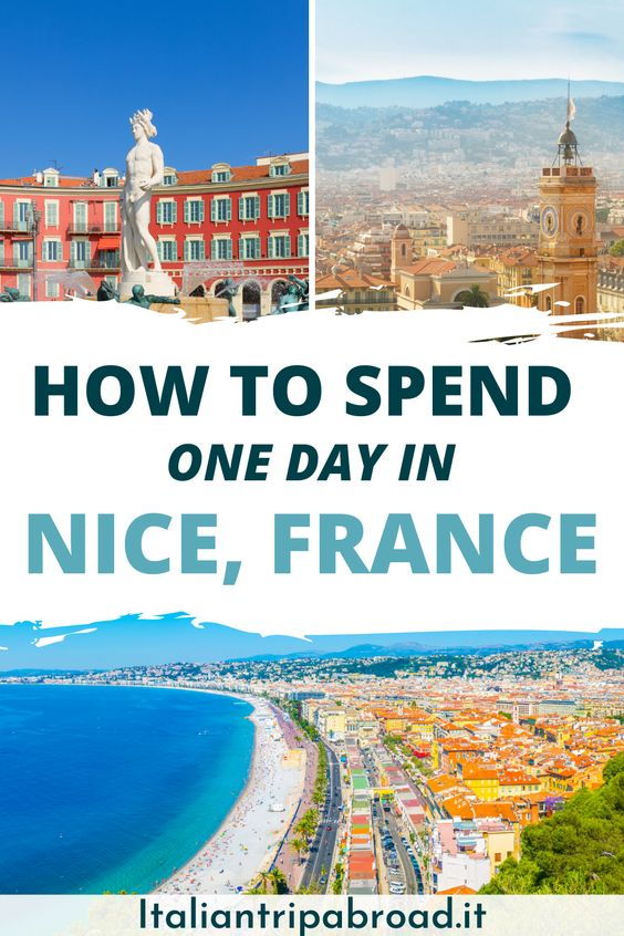 How to spend one day in Nice France