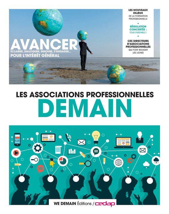 """Le Cedap publie la revue """"LES ASSOCIATIONS PROFESSIONNELLES DEMAIN"""" Avancer, éclairer, dialoguer, innover, s'engager... pour l'intérêt général !"""
