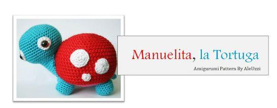 Manuelita, la Tortuga ~ Patrón Gratis en Español aquí: http://blog.bichus.es/2012/05/amigurumi-patron-gratis-manuelita-la.html