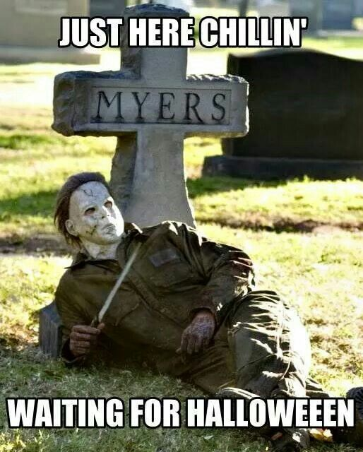 50 Scariest Halloween Memes Pictures Of All Time Scary Halloween Halloween2018 Memes Pictures Funny Funny Horror Halloween Memes Funny Halloween Memes