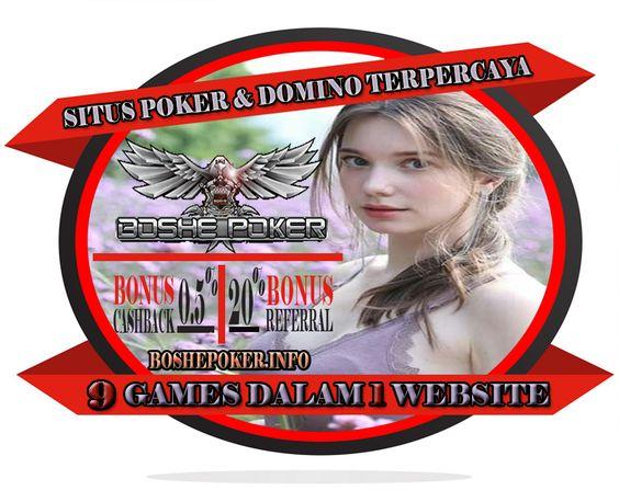 BOSHEPOKER - Agen Bandar Poker & Domino Terpercaya Online 24 jam Ff4681facb04210612c61eb714acd61f