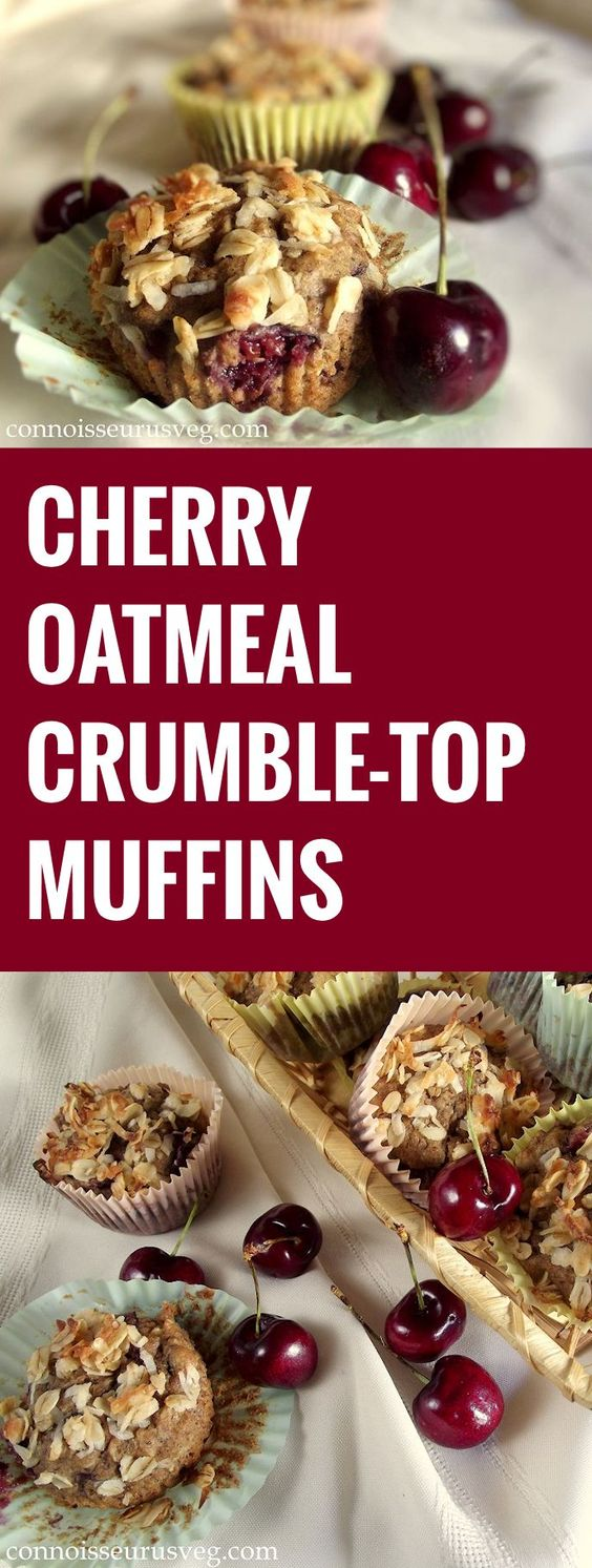 Cherry Oatmeal Crumble Top Muffins | Recipes from Our ...