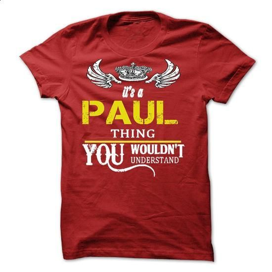 Its A PAUL Thing - #party shirt #cozy sweater. CHECK PRICE => https://www.sunfrog.com/Names/Its-A-PAUL-Thing-7052257-Guys.html?68278
