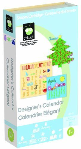 Cricut Cartridge, Designer's Calendar, http://www.amazon.com/dp/B002QUL77M/ref=cm_sw_r_pi_awdl_-FG3ub0N5VB4Q