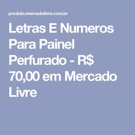 Letras E Numeros Para Painel Perfurado - R$ 70,00 em Mercado Livre