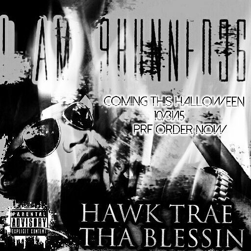 "THE OFFICIAL #HAWKTRAE #THABLESSIN  ""I AM 9HUNNED36""  #HALLOWEENMIXTAPE 936 Coming  10/31/15 Pre Order Yours Now @via thablessin936@gmail.com by hawktrae"
