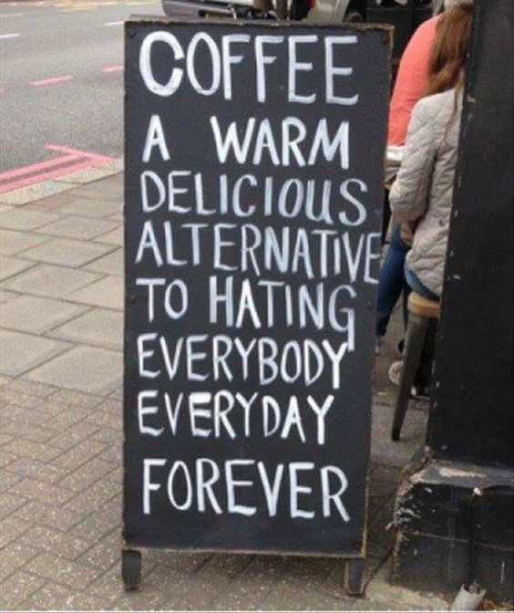 I believe this to be true of all coffee drinkers.