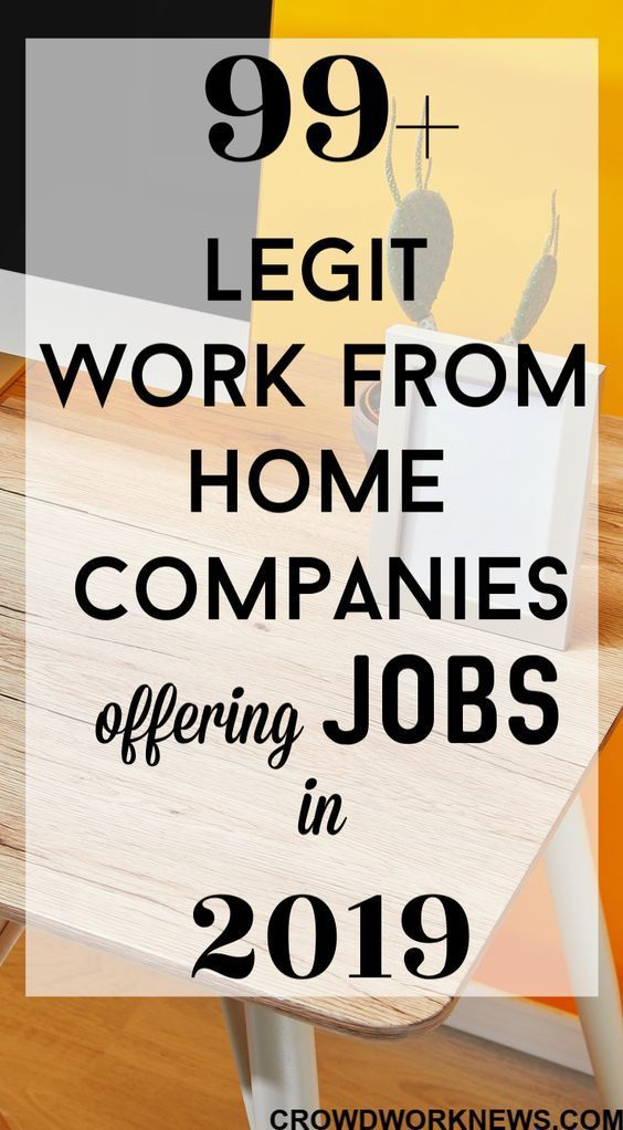 Work From Home Jobs 99 Best Jobs To Work At Home In 2019 Work From Home Companies Legitimate Work From Home Legit Work From Home