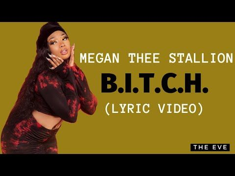 Megan Thee Stallion B I T C H Lyric Video Youtube In 2020 Lyrics Stallion Megan
