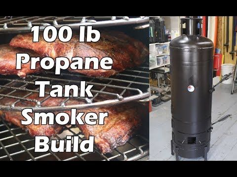 100 Lb Propane Tank Smoker Build I Ve Build A Few Smokers But Most Of Them Take Up A Bit Of Room I Wanted To Build Something Smal Propane Tank Smoker Propane