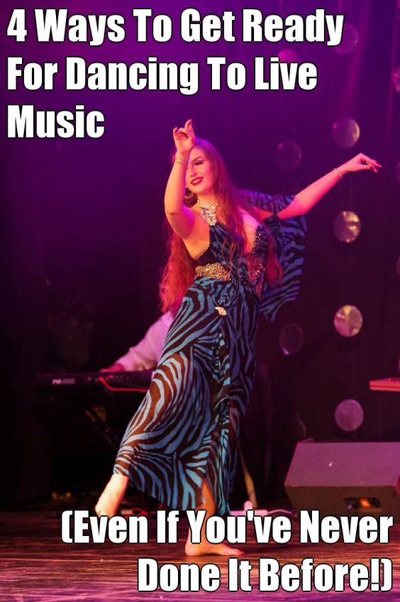 4 Ways To Get Ready For Dancing To Live Music  (Even If You've Never Done It Before!)