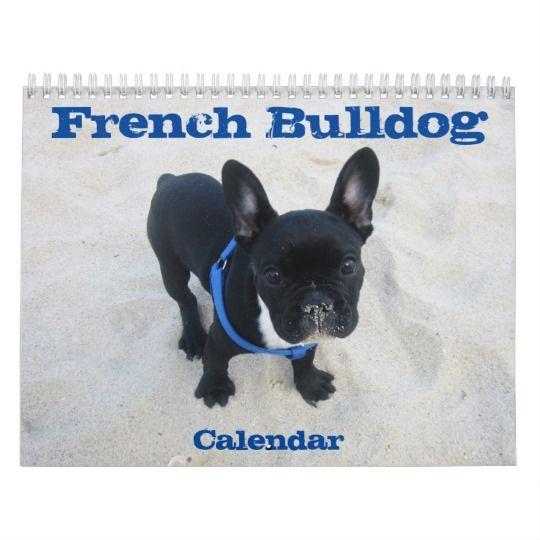 French Bulldog Calendar 2020 Customize It Zazzle Com Bulldog French Bulldog Puppies