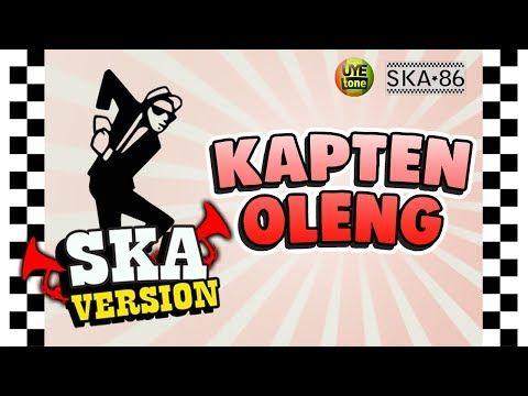 Download Lagu Ska 86 Kapten Oleng Reggae Ska Version Lagu Film