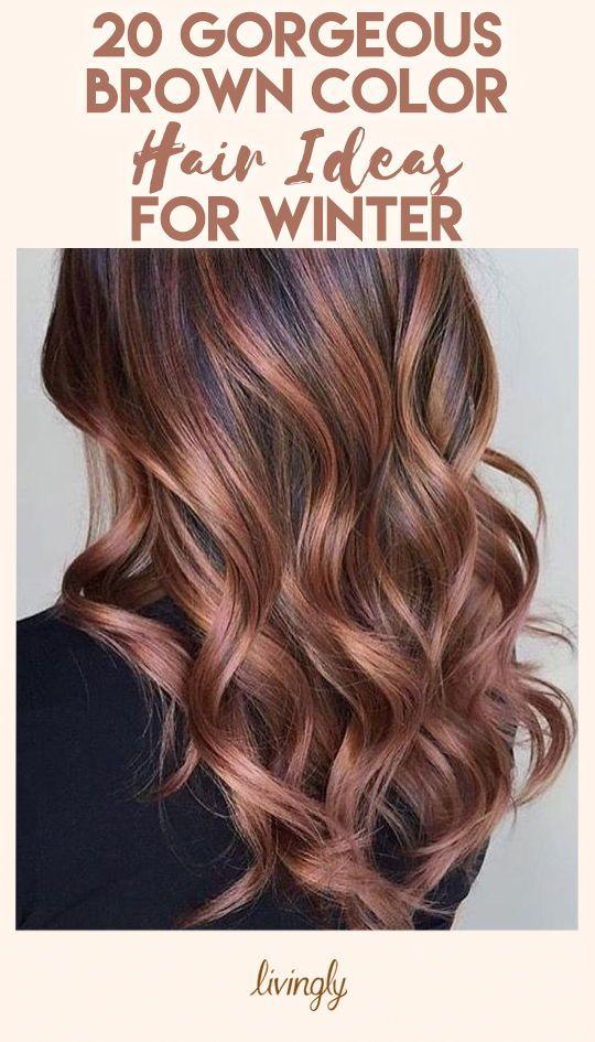 Winter Hair Color Ideas For Brunettes Hair Color Ideas For Brunettes Balayage Winter Hairstyles Brunette Hair Color
