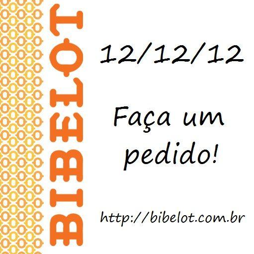 12/12/12  Faça um pedido!