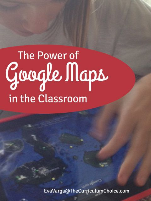 The Power of Google Maps in the Classroom - review by Eva Varga