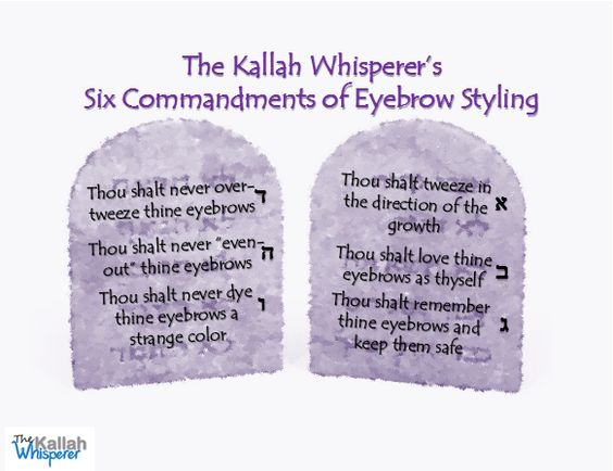 """The Kallah Whisperer: The Six Commandments of Eyebrow Styling! Share my simple """"commandments"""" with very gal you know!  http://yochieisner.blogspot.co.il/2014/11/the-six-commandments-of-eyebrow-styling.html"""