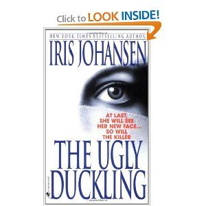 The Ugly Duckling   Iris Johansen